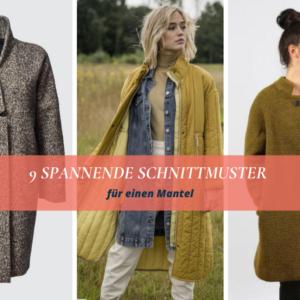 9 spannende Schnittmuster für einen Mantel